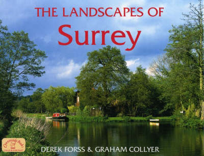The Landscapes of Surrey - County Landscapes S. (Hardback)