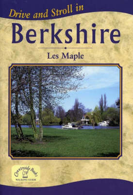 Drive and Stroll in Berkshire - Drive & Stroll (Paperback)