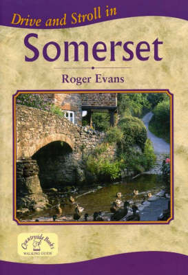 Drive and Stroll in Somerset - Drive & Stroll (Paperback)