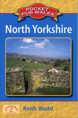 Pocket Pub Walks North Yorkshire - Pocket Pub Walks (Paperback)