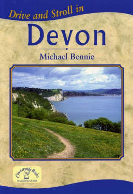 Drive and Stroll in Devon - Drive & Stroll (Paperback)