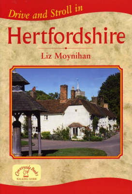Drive and Stroll in Hertfordshire - Drive & Stroll (Paperback)