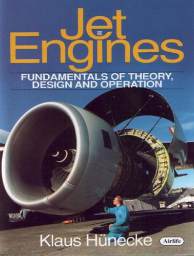 Jet Engines: Fundamentals of Theory, Design and Operation (Hardback)