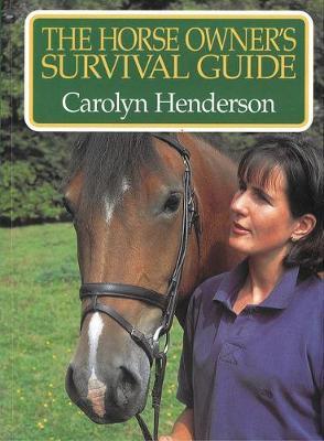 Horse Owner's Survival Guide (Paperback)