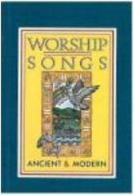 Worship Songs Ancient and Modern: Full Music (Spiral bound)