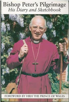 Bishop Peter's Pilgrimage: His Diary and Sketchbook (Paperback)