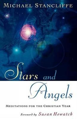 Stars and Angels: Meditations for the Christian Year (Paperback)