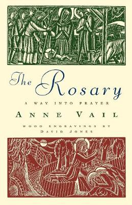 The Rosary: The Way into Prayer (Paperback)
