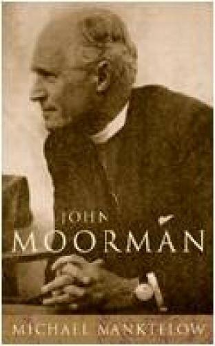 John Moorman: Anglican, Franciscan and Independent (Paperback)