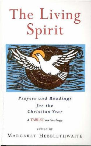 Living Spirit: Prayers and Readings for the Christian Year (Paperback)