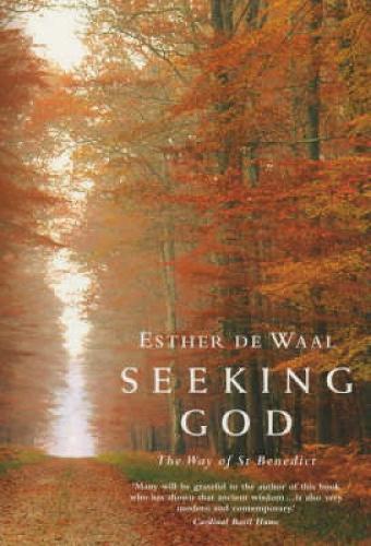 Seeking God: The Way of St.Benedict (Paperback)