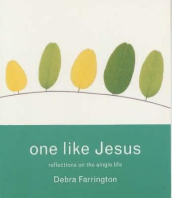 One Like Jesus: Reflections on the Single Life (Paperback)