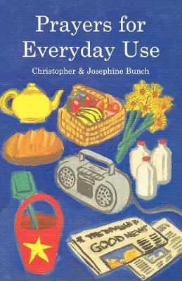 Prayers for Everyday Use (Paperback)