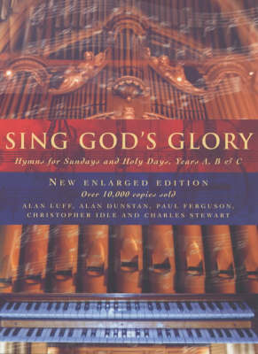 Sing God's Glory: Hymns for Sunday's and Holy Days, Years A, B and C (Paperback)