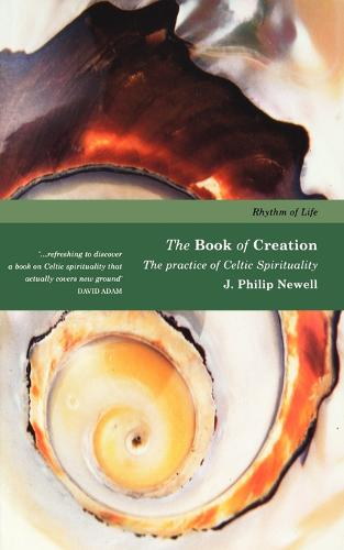 Book of Creation: The Practice of Celtic Spirituality - Rhythm of Life (Paperback)