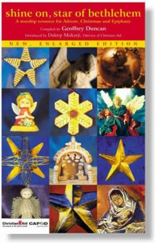 Shine on, Star of Bethlehem: A worship resource for Advent, Christmas and Epiphany (Paperback)