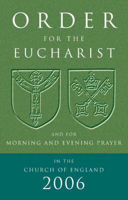 Order for the Eucharist 2006 (Paperback)