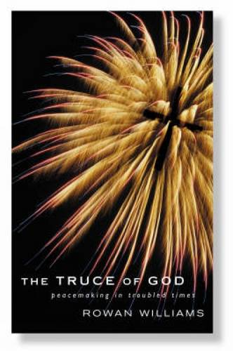 The Truce of God: Peacemaking in Troubled Times (Paperback)