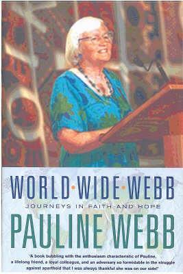 World Wide Webb: Memoirs of a Life in the Universal Church (Hardback)