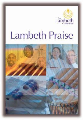 Lambeth Praise (Paperback)