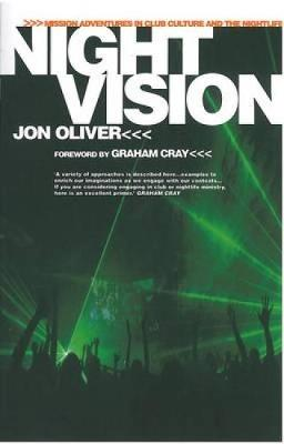 Night Vision: Mission Adventures in Club Culture and the Nightlife (Paperback)