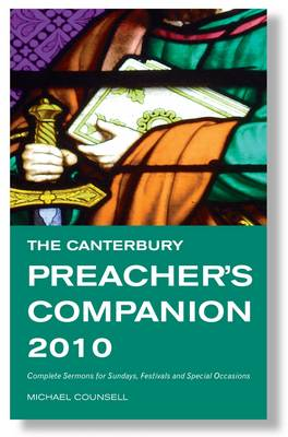 The Canterbury Preacher's Companion 2010: 150 Complete Sermons for Sundays, Festivals and Special Occasions (Paperback)