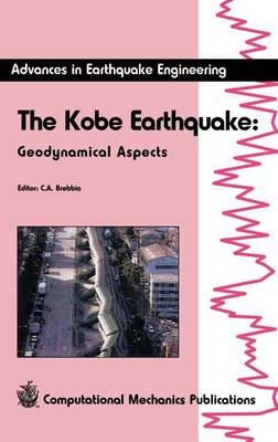 The Kobe Earthquake - Advances in Earthquake Engineering 1 (Hardback)