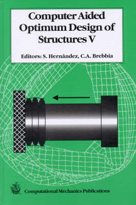 Computer Aided Optimum Design of Structures: International Conference 5th (Hardback)