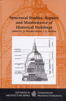 Structural Studies, Repairs and Maintenance of Historical Buildings: International Conference 5th - Advances in Architecture v. 3. (Hardback)