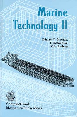 Marine Technology II: Proceedings of the Second International Conference on Marine Technology, ODRA 97, Held May 1997 in Szczecin, Poland (Hardback)