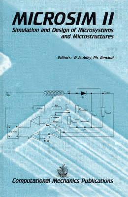 Simulation and Design of Microsystems and Microstructures: 2nd Conference Proceedings (Hardback)