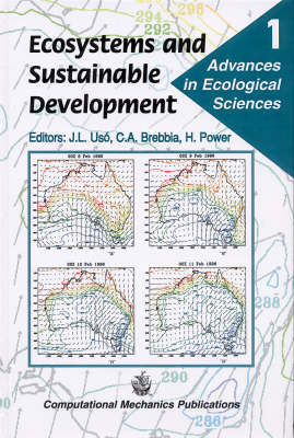 Ecosystems and Sustainable Development: International Conference 1st - Advanced Engineering S. Vol 1 (Hardback)