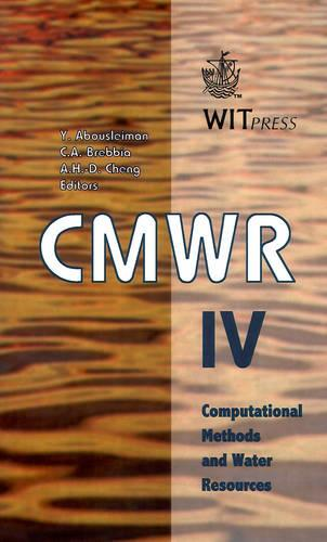 Computer Methods and Water Resources: v. 4 - Water Studies v. 6. (Hardback)