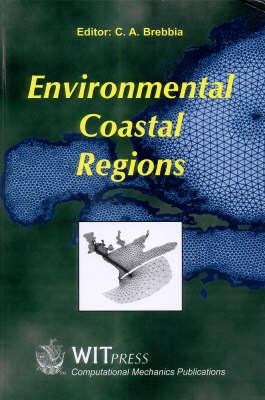 Coastal Environment: Conference Proceedings - Environmental Studies v. 2 (Hardback)