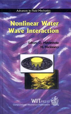 Non-linear Water Wave Interaction - Advances in Fluid Mechanics S. v.24 (Hardback)