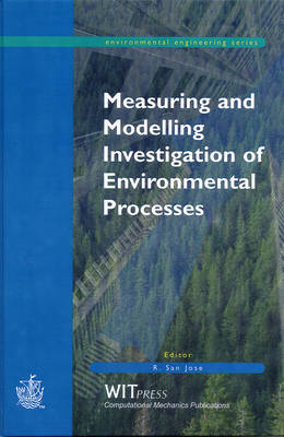 Measuring and Modelling Investigation of Environmental Processes - Environmental Engineering S. 2 (Hardback)