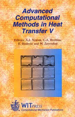 Advanced Computational Methods in Heat Transfer - Computational Studies v. 1. (Hardback)
