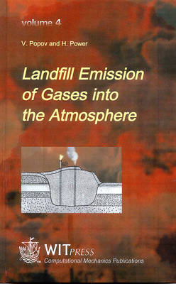 Landfill Emission of Gases into the Atmosphere: Boundary Element Analysis - Advances in Air Pollution S. 4 (Hardback)