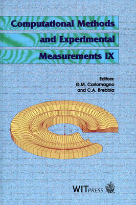 Computational Methods and Experimental Measurements: Proceedings of the 9th International Conference on Computational Methods and Experimental Measurements - Computational Engineering S. 2 (Hardback)