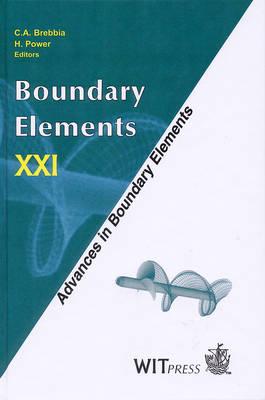 Boundary Elements: 21st: International Conference Proceedings - Advances in Boundary Elements 6 (Hardback)