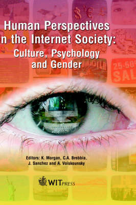 Human Perspectives in the Internet Society: Culture, Psychology and Gender - Advances in Information & Communication Technologies S. No.4 (Hardback)