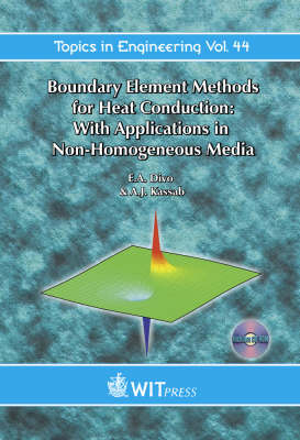 Boundary Element Methods for Heat Conduction: With Applications in Non-homogenous Media - Topics in Engineering 44