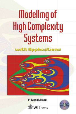 Modelling of High Complexity Systems with Applications: Applications in Solving Environmental Problems