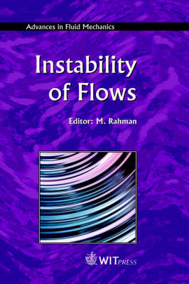 Instability of Flows - Advances in Fluid Mechanics S. v. 41