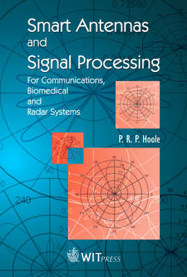 Antennas, Signal Processing and Smart Antennas in Telecommunication and Imaging Systems (Hardback)