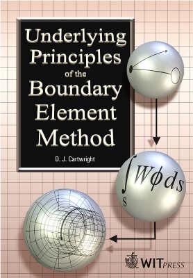 Underlying Principles of the Boundary Element Method (Hardback)