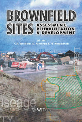 Brownfield Sites: Assessment, Rehabitation and Development (Hardback)