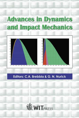 Advances in Dynamics and Impact Mechanics - Impact & damage on structures 1 (Hardback)