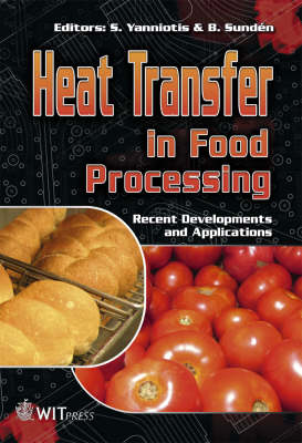 Heat Transfer in Food Processing: Recent Developments and Applications - Developments in Heat Transfer No. 21 (Hardback)