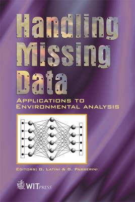 Handling Missing Data: Applications to Environmental Analysis - Advances in Management Information 1 (Hardback)